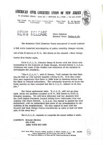 "Press release from the American Civil Liberties Union of New Jersey announcing an investigation into ""police brutality charges"" stemming from the violent arrests at a Black Muslim house on the Newark-East Orange border on July 7, 1967. The close proximity of this incident to John Smith's arrest and beating on July 12th brought police-community tensions to a head and ""sparked"" the 1967 Newark rebellion. -- Credit: Newark Public Library"
