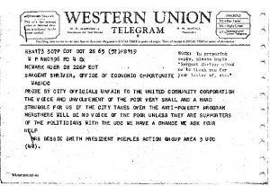 Telegram from Bessie Smith, President of the People's Action Group (Area Board #3) of the United Community Corporation (UCC), to Sargent Shriver, Director of the Office of Economic Opportunity on October 28, 1965. Mrs. Smith sent the telegram to request Shriver's assistance in response to the City Council Committee's investigation of the UCC. Mrs. Smith and many others felt that the investigation was an attempt to bring the antipoverty agency under the control of the Mayor and the City Council. -- Credit: Junius Williams Papers