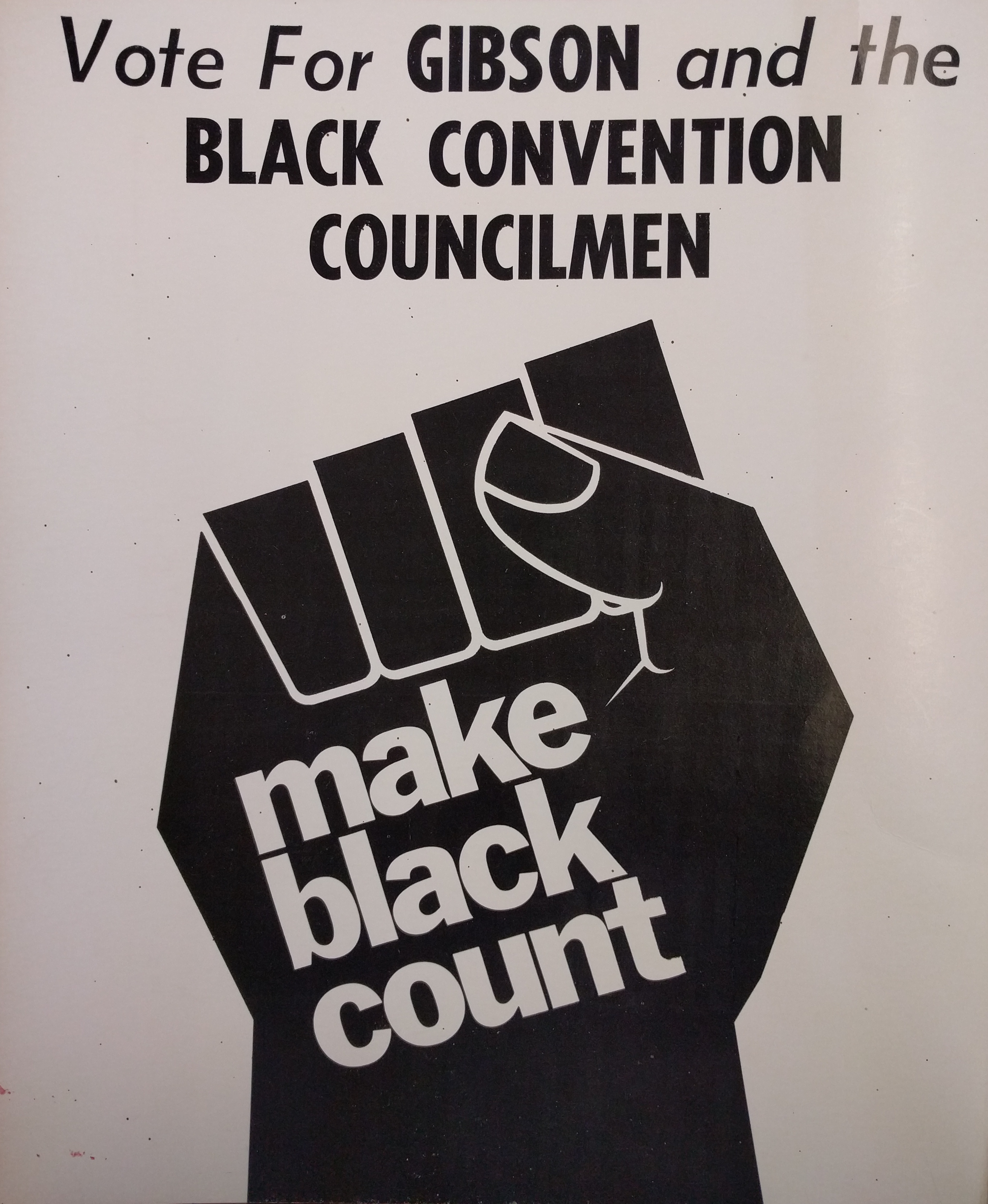 Vote for Gibson and the Black Convention Councilmen