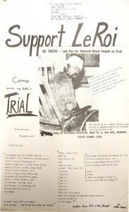Flyer distributed to encourage community support at the trial of LeRoi Jones (Amiri Baraka), who was arrested and beaten by Newark police during the 1967 Newark rebellion for alleged gun possesion. The flyer shows a picture of Jones bloodied and bandaged after his arrest.