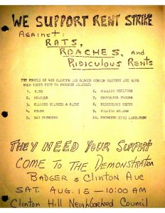 Flyer distributed by the Clinton Hill Neighborhood Council and the Newark Community Union Project (NCUP) to rally support for a rent strike demonstration in August of 1964. A rent strike was a tactic used by tenants to force a landlord to make repairs to a housing unit by witholding rent payment until repairs were made.  -- Credit: Newark Public Library