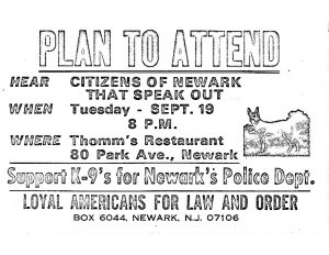 """Flyer from the Loyal Americans for Law and Order (LALO), which was formed during the 1967 Newark rebellion by a man named Don Gottwerth. The organization mobilized white fear and resentment and supported the police, most notably in the campaign for a police canine corps immediately after the rebellion. The proposed """"canine corps"""" for the Newark Police Department was a hotly contested issue in the aftermath of the rebellion."""