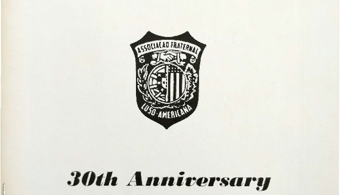 thumbnail of Luso-American Fraternal Association 30th Anniversary Journal Cover (Oct 18, 1969)