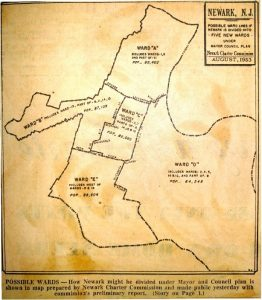 Map of possible ward lines under the mayor council plan drawn up by the Newark Charter Commission in August, 1953. Some of the city's African American leadership, including Tim Still and Larry Coggins, protested these boundaries that made Black voters a minority in the Central Ward and fought to have the ward lines changed. -- Credit: Newark Public Library