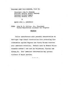 Telegram sent by Rev. John Collier to President John Kennedy, Attoenry General Robert Kennedy, Governor Richard Hughes, and NJ Attorney General Arthur Sills regarding the beatings of peaceful demonstrators at the Barringer High School construction site in July 1963. Members of the Newark Coordinating Council and their supporters were attacked by construction workers and police officers as they demonstrated against hiring discrimination in the building and construction industries at the construction site. -- Credit: Newark Public Library
