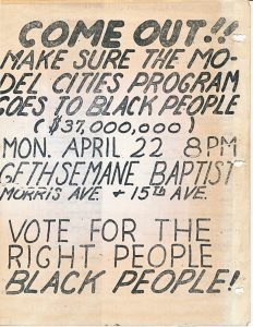 "Flyer encouraging Newark community members to vote in the Model Cities Neighborhood Council election on April 22, 1968. Model Cities was a federally funded grant program to cities with a mandate to plan integrated designs for the ""Model Neighborhood."" --Credit: Junius Williams Collection"