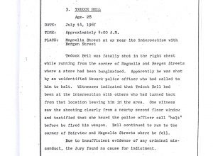 "Grand Jury report describing the fatal shooting of 28-year-old Tedock Bell on July 14, 1967, who was ""shot by an unidentified Newark police officer who had called him to halt."" The Grand Jury found ""no cause for indictment."" --Credit: Newark Public Library"