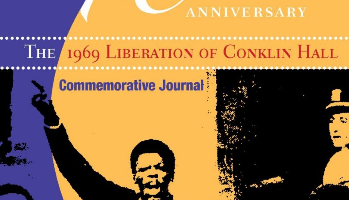 thumbnail of The 1969 Liberation of Conklin Hall (Rutgers University Commemorative Journal, 2009)