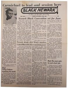 The first edition of Black NewArk, the local newspaper of the Committee For Unified Newark (CFUN), published in April 1968. Black NewArk was one of several media outlets developed by Amiri Baraka to promote Black cultural nationalism in Newark and the nation. -- Credit: NYU Tamiment Library