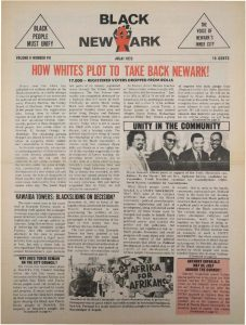 Volume 2, Number 7 of Black NewArk, the local newspaper of the Committee For Unified Newark (CFUN), published in July 1973. Black NewArk was one of several media outlets developed by Amiri Baraka to promote Black cultural nationalism in Newark and the nation. -- Credit: NYU Tamiment Library