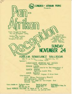 "Flyer for a ""Pan-Afrikan Reception,"" featuring leaders in African liberation struggles and sponsored by the Congress of Afrikan People (CAP) in New York City. The Congress of Afrikan People was founded in 1970 as a Pan-African, nationalist organization that promoted black political empowerment, with its headquarters in Newark, NJ. -- Credit: Newark Public Library"