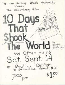 "Flyer for a 1974 screening of the film ""10 Days That Shook the World,"" sponsored by the New Jersey Black Assembly at the Hekalu Mwalimu. The Hekalu Mwalimu was a cultural center owned by Amiri Baraka's Congress of Afrikan People (CAP). -- Credit: Newark Public Library"