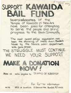Flyer from 1974, urging support for the Kawaida Bail Fund, used to bail out members of the Committee For Unified Newark and Congress of Afrikan People. Amiri Baraka's cultural nationalist organizations were the target of intense scrutiny and repression from the Newark Police Department, leading to several instances of police intimidation and violence. -- Credit: Newark Public Library
