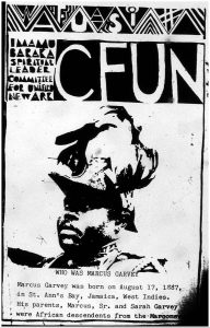 Pamphlet distributed by Committee For Unified Newark (CFUN), providing a brief history of Marcus Garvey and his influence on Black nationalism. CFUN was a cultural nationalist organization established in 1968 by Amiri Baraka aimed at achieving Black political power in Newark. -- Credit: The Black Power Movement, Pt. 1 (microfilm)