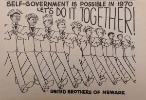 "This poster for the United Brothers appeared in the April 1968 edition of Amiri Baraka's newspaper ""Black NewArk."" The United Brothers was a Black political organization formed in 1968 to build a Black United Front to gain political power in  Newark and eventually elect the city's first Black mayor in 1970."