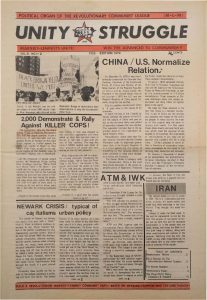 Volume 8, Number 1-2 of Unity and Struggle, the national newspaper of the Revolutionary Communist League (formerly the Congress of Afrikan People), published in February 1979. Unity and Struggle was one of several media outlets developed by Amiri Baraka to promote Black cultural nationalism in Newark and the nation. -- Credit: NYU Tamiment Library