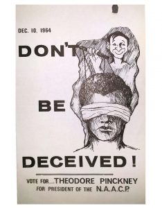 Flyer from Ted Pinckney's campaign for president of the Newark chapter of the NAACP in 1964. The 1964 election was a highly contentious one, as civil rights activists fought against the influence that Mayor Hugh Addonizio and the Essex County Democratic Party had over the organization. -- Credit: Newark Public Library