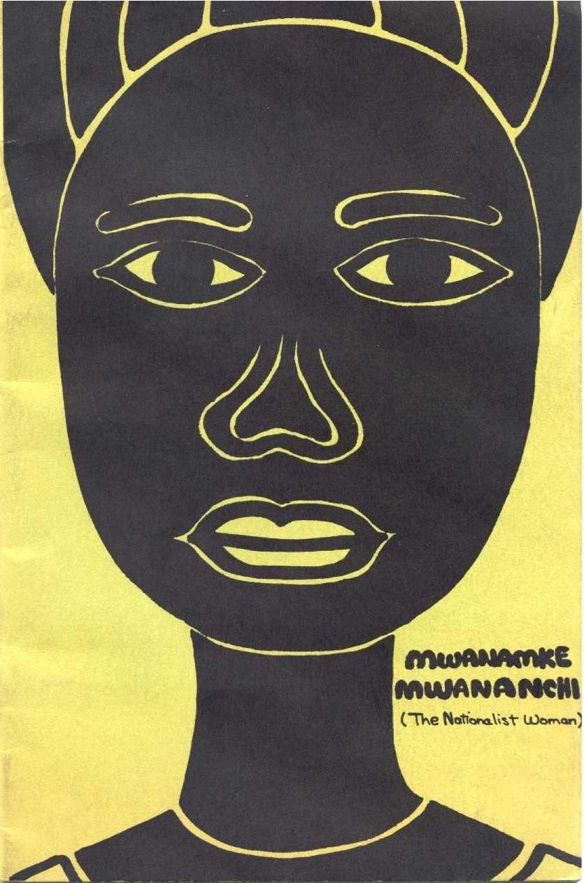 Mwanamke Mwananchi (The Nationalist Woman)