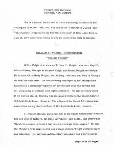 "Report submitted by Newark Police Captain Charles Kinney, regarding his ""Investigation Into Possible Criminal Conspiracy During Riots of July 1967."" Wright was one of several figures under surveillance from the Newark Police Department before and after the 1967 Newark Rebellion. The report relied mostly on word-of-mouth accounts from informants, with little hard evidence to support its allegations. -- Credit: Seton Hall University Libraries"