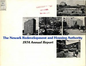 Annual Report of the Newark Redevelopment and Housing Authority from 1974. The Authority was responsible for managing Newark's public housing projects and urban renewal projects. -- Credit: Rutgers University Libraries