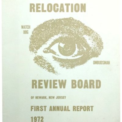 First Annual Report of the Relocation Review Board (1972)