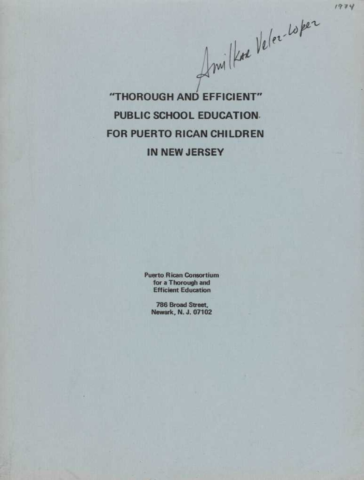 Thorough and Efficient Public School Education For Puerto Rican Children in NJ (1974)