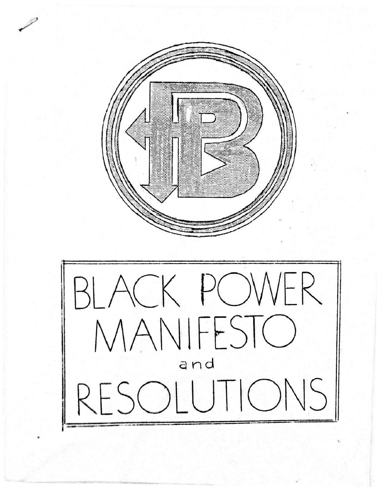 Black Power Manifesto and Resolutions
