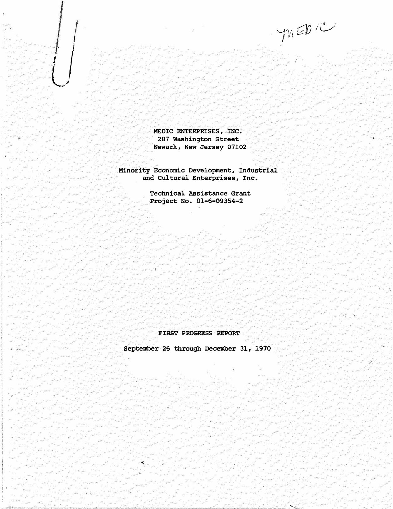 MEDIC First Progress Report (1970)