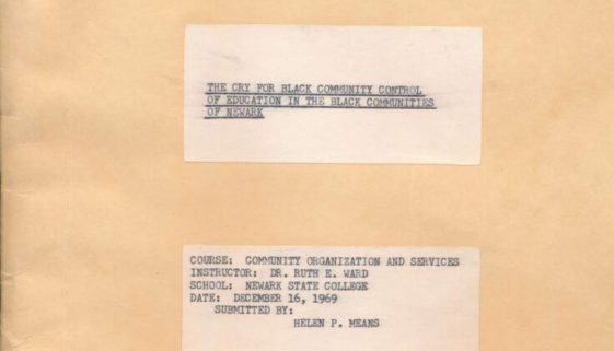 thumbnail of The Cry for Black Community Control of Education in Black Communities of Newark, by Helen Means (1969)